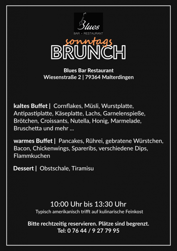 Sonntags Brunch Menü Blues Bar Restaurant Malterdingen